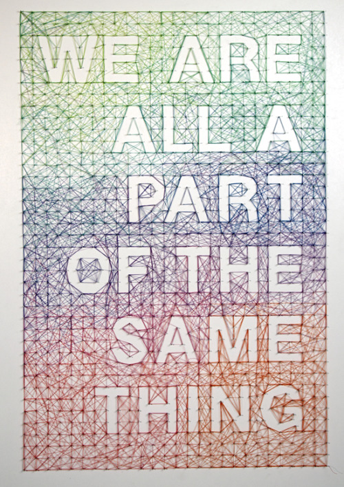 STRING ART We are all a Part of the Same Thing by Dominique Falla via designworklife