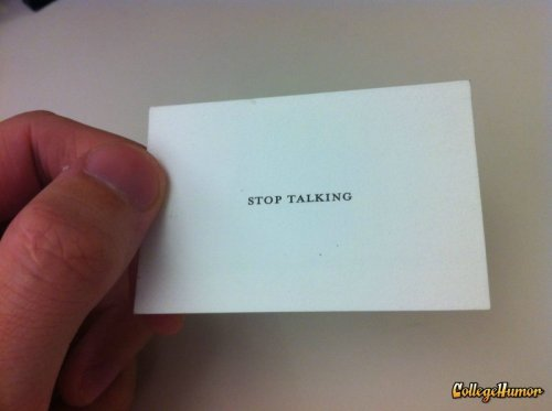 Card to Tell People to Stop Talking Perfect for any Jehovah's Witness who happens to stop by for a chat.