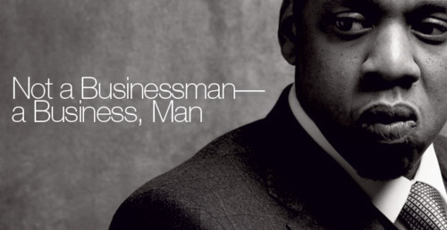 I'm not a businessman- a business man.