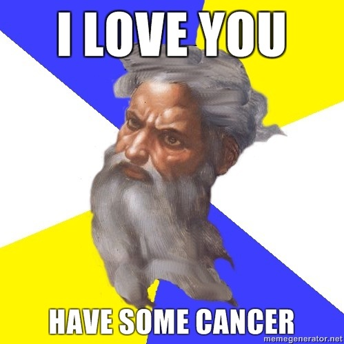 i love you, have some cancer