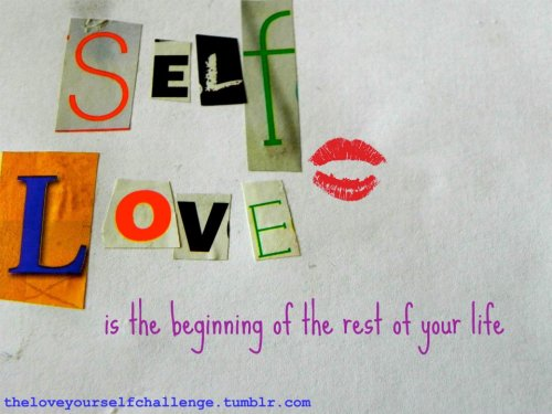 theloveyourselfchallenge:  Created by Krista :)