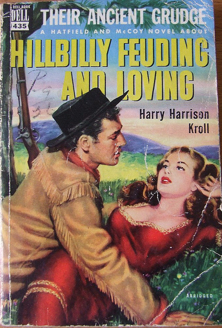 "MICKSIDGE on Flickr. Hillbilly Feuding and Loving by Harry Harrison Kroll, Dell Book #435. Cover art by Victor Kalin""Their Ancient Grudge"" I don't know if that is the best title ever or the worst title ever or if that is even the title."