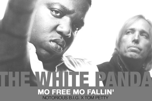 The White Panda - Mo Free Mo Fallin' (Notorious B.I.G. X Tom Petty)
