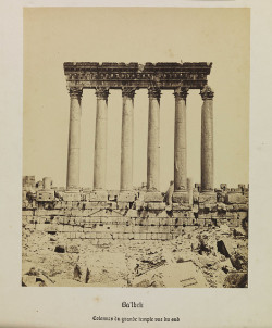 'Ba'lbek, Collones du Grande Temple, vue du sud', (Baalbek (Lebanon) Columns of the Great Temple, view from the south) by National Media Museum on Flickr.