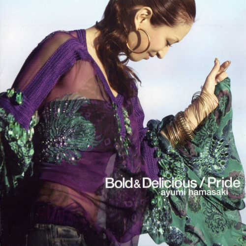 38th single by Ayumi Hamasaki - Bold & Delicious / Pride from album (Miss)understood released on November 30, 2005 both songs have a MV, both are written and composed by Geo (Sweetbox) for Ayu, she rewrote the songs into Japanese
