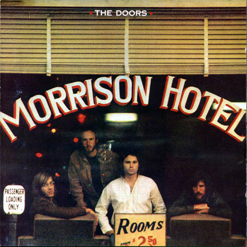 "Classic Album Cover - ""Morrison Hotel"" - The Doors"