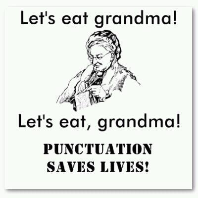 futurejournalismproject:  Proper punctuation saves lives. We mean that literally, not figuratively this time.