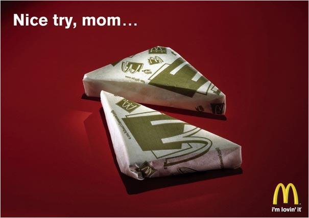 Mc. Donald's advertising - Nice try, mom… adsbyad:  Nice try, mom…
