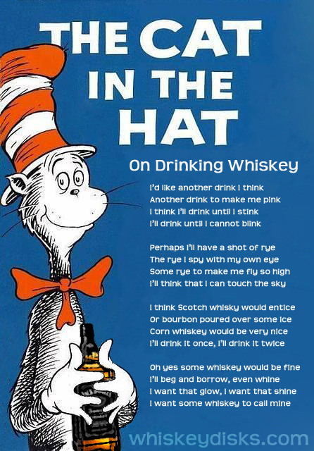 Dr. Seuss on the subject of whiskey.