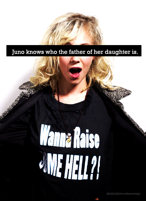 """Juno knows who the father of her daughter is."""