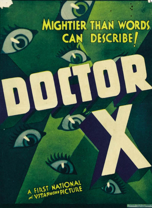 the-asphalt-jungle:  Dr. X (1932)