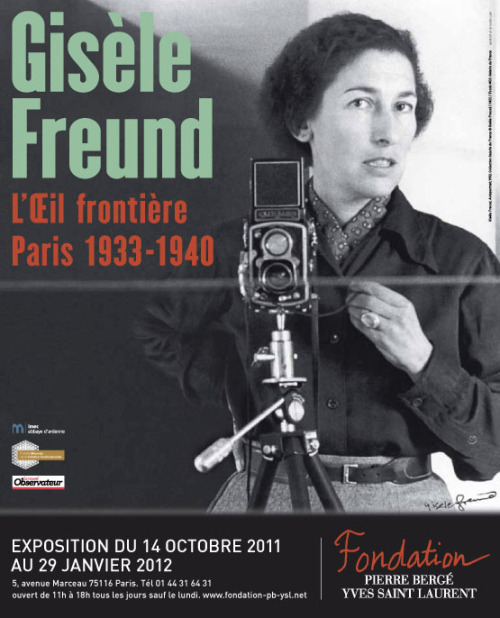Gisèle Freund - L'Oeil frontière, Paris 1933-1940 Exhibition at Fondation Pierre Bergé / Yves Saint-Laurent (Paris) - 14 Oct. 2011-29 Jan. 2012 … looks like some of my favorites will be in Paris soon… I want to go too!!!!