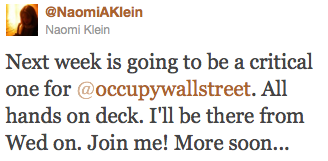 Author and activist Naomi Klein (No Logo; The Shock Doctrine) plans to join #OCCUPYWALLSTREET on Wednesday.