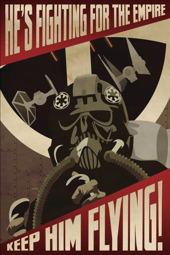 tiefighters:  Tie Fighter Propaganda Poster - by Dane Ault Website || deviantART || Twitter || Etsy
