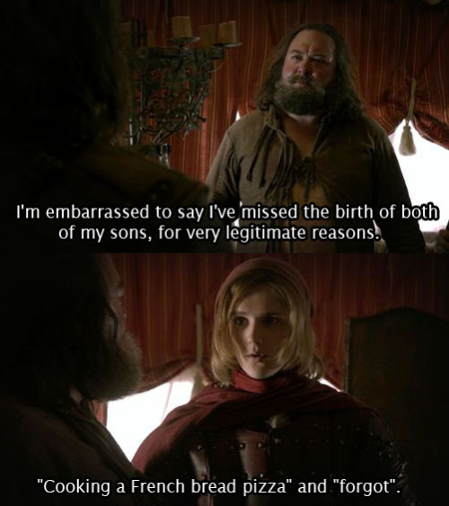 "30thrones:  Tracy: I'm embarrassed to say I've missed the birth of both of my sons, for very legitimate reasons. Dotcom: ""Cooking a French bread pizza"" and ""forgot"". 'When It Rains, It Pours' 5x02"