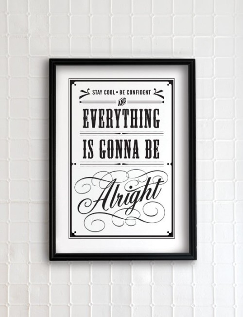 Typeverything.com 'Everything is gonna be alright' by Eva Juliet.