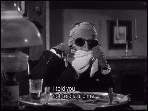 the-asphalt-jungle:  Claude Rains meant what he said…. The Invisible Man (1933)