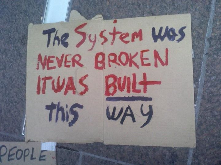 newwavefeminism:  motherjones:  More #occupywallstreet wisdom. Via Evan O'Brien.  on the backs of slave labor and stolen land.