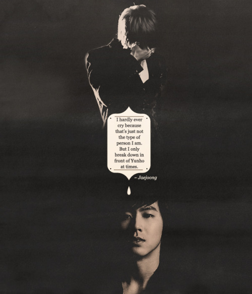 notpierrot:  the ten reasons why I believe in YunJae02. yunho is jaejoong's groundthe one with who he can take away his disguise and just let everything out of his chest.