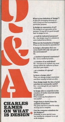 curiositycounts:  Charles Eames on design – fantastic rare Q&A from 1972