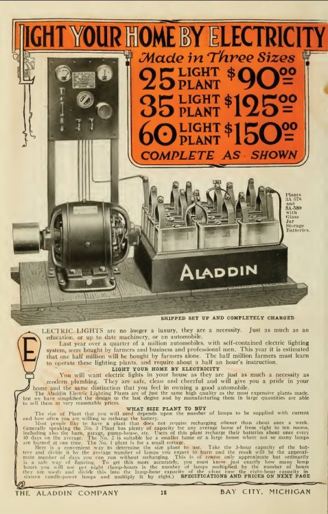 "~ Homecraft, The Aladdin Company Catalog, Bay City, Michigan; 191?via Internet Archive (click to enlarge) ""LIGHT YOUR HOME BY ELECTRICITYYou will want electric lights in your house as they are just as much a necessity as modern plumbing. They are safe, clean and cheerful and will give you a pride in your home and the same distinction you feel in owning a good automobile."""
