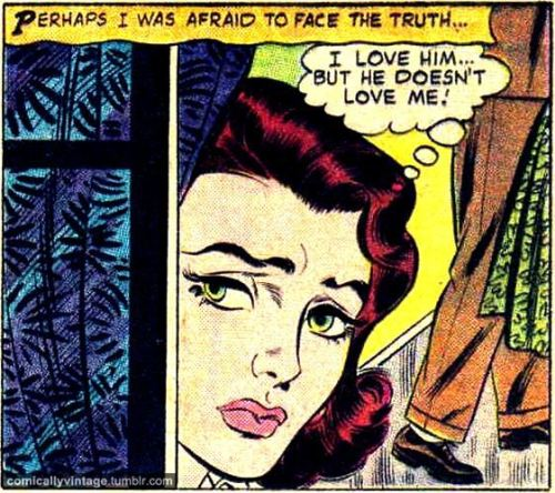 comicallyvintage:  I Love Him… But He Doesn't Love Me!