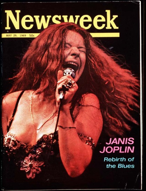 """Rebirth of the Blues,"" May 26, 1969  R.I.P. Janis, who died 41 years ago today. (via fuckyeahnewsweekarchives)"