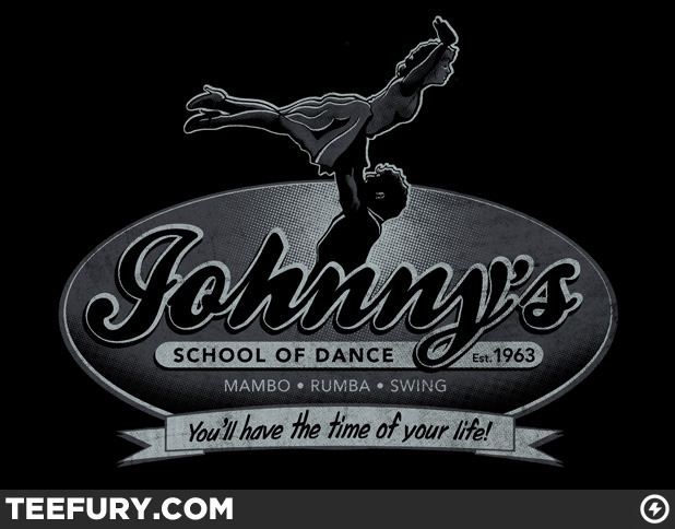 duckieoverblane:  teevil:  Johnny's School of Dance by RubyRed on sale Mon 10/10/11 at teefury.com  oh my gosh i am so buying this