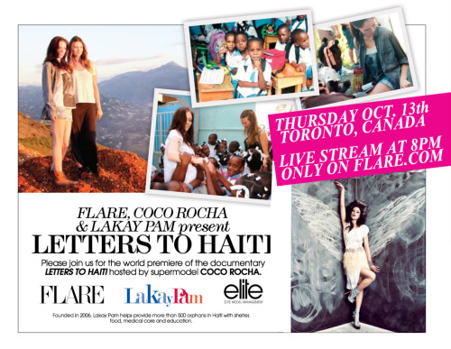 "CANADA: Win tickets to the premiere of ""Letters to Haiti""Together with FLARE Magazine I'm proud to announce the exclusive event where I will premiere my new  documentary, ""Letters to Haiti,"" on Thursday, October 13th. The film follows Behati Prinsloo and I as we visited Haiti, one year after a terrible earthquake ravaged the landscape. (To see the trailer go HERE.)You and a guest could win tickets to the invite-only red carpet event and screening at the Ritz-Carlton Hotel in Toronto. You could also be selected to take home a limited edition print photo by Behati Prinsloo herself! To enter, go to FLARE.com right now! Entries open today and close October 9th, so hurry!! *Contest is open to residents of Ontario only who are over 19 years  of age. Winner will be selected randomly and will take place at FLARE's offices on October 10, 2011.P.s. If you don't make it to the event in person, we'll be live streaming ""Letters to Haiti""' across Canada exclusively on  FLARE.com the evening of the event. The film begins at 8:00PM on October  13th. To read more about LakayPAM go HERE."