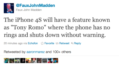 iPhone mania. section9:  mascarah:  One of the best tweets around all this iPhone mayhem. And yes kids, even I get (completely) the Romo reference.  and it's calls are intercepted by other devices.