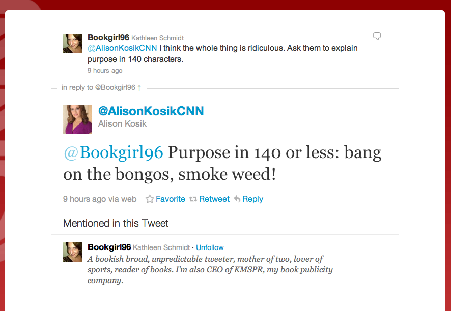 "A CNN Business reporter, Alison Kosik, summarizes what she thinks the purpose of Occupy Wall Street is. Here is her Twitter post. UPDATE: Kosik deleted her tweet. That's the kind of confidence she had in her observation, I guess. The New York City police are fairly visible at Occupy Wall Street. They are also strict about smoking weed in public. So I wonder if Kosik's observation has any factual basis at all.   MORE: Alison and another CNN-er yuck it up about those whining protestors at Occupy Wall Street. This one hasn't been deleted yet. REGRETS: Alison now says, through a CNN spokesman, that she regrets the derisive tweeting. BONUS: And to further unfold the attitude at CNN, do watch this clip of Erin Burnett reporting on Occupy Wall Street. (""What are they protesting? No one seems to know."") COMMENT: At Balloon Juice, a political blog, they say the CNN staffers on stage here ""are acting like the Heathers of the mainstream media."" Kinda puts it well."