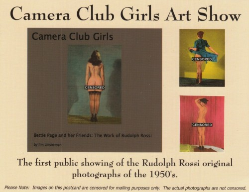 Rudolph Rossi Pin Up Photographs taken in the 1950s EXHIBITED FOR THE FIRST TIME! Santa Fe followers welcome!  Rossi took pin up photographs, hand-painted each one and stored them for over 50 years.  NEVER SEEN IN PUBLIC!  Bettie Page and her Friends. MORE INFORMATION HERE Examples of work HERE