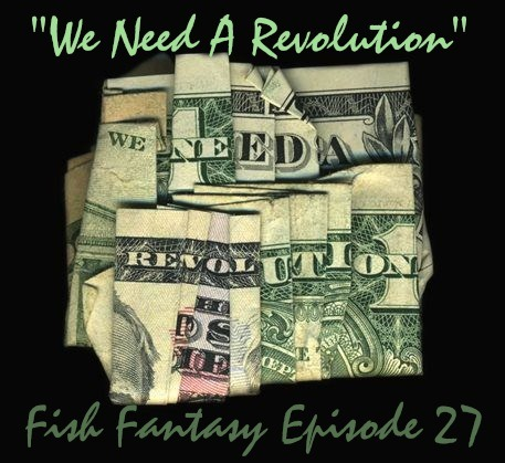 fishfantasyradio:  Episode 27 http://ffr27.podomatic.com