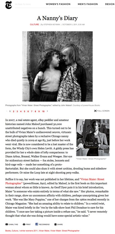 powerhousebooks:  Vivian Maier: Street Photographer featured in T: The New York Times Style Magazine.