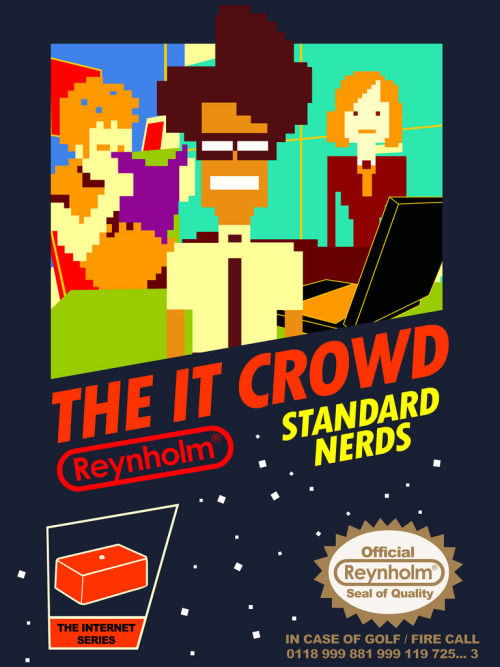 tomtrager:  The IT Crowd NES game. Brought to you by Reynholm industries. Available as a shirt at: http://www.redbubble.com/people/tomtrager/t-shirts/7853699-the-it-crowd-nes-game
