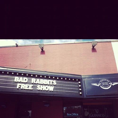 badrabbits:  Boston. Tonight. Free. (Taken with instagram)