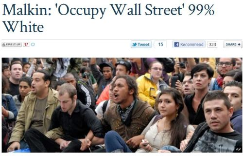 "cognitivedissonance:  Michelle Malkin makes the claim that Occupy Wall Street is 99% white. It hurts my irony bone for someone on Fox News to criticize a social movement for being ""99% white."" It hurts real bad. According to Malkin:  ""The protesters have taken to calling themselves the '99 percent' in the country, labeling the capitalists they wish to remove from power the other '1 percent.' When Occupy Wall Street activists call themselves the '99 percent,' it turns out they mean 99 percent non-diverse (by their own politically correct measurements). It's as pale out there at Camp Alinsky as MSNBC's prime-time lineup or the New York Times editorial board.  Not counting the cameos by Jesse Jackson and Cornel West, that is.""  Uh-huh… love the photo choice showing a rather diverse crowd, Fox Nation. I don't need to debunk your claim since you, um, did it yourselves. Bravo.  h/t to Media Matters  FAUX  LIES"