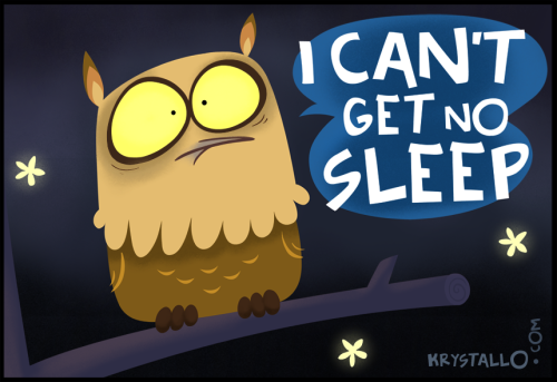 Can't get no sleep… Happy Owltober!