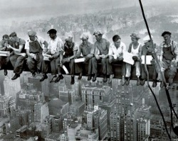 A Skyscraper Lunch/New York City/1930s. Very Bold!!!!!!