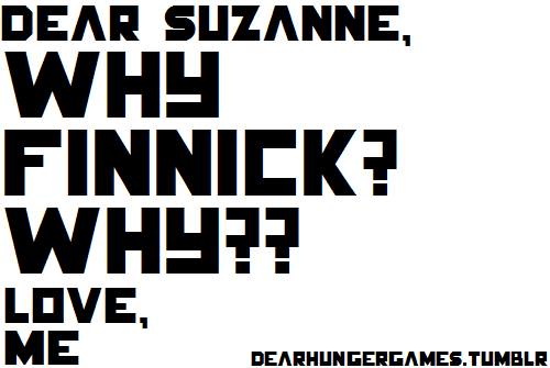 dearhungergames:  This is the truest letter I've gotten. haha