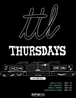 TTL THURSDAYS  The Lab has got a new weekly thang thang going on in the city. Snack N Cmish kick things off tonight. Rumor has it that their dj booth is set up on the hood of a 'Lac.