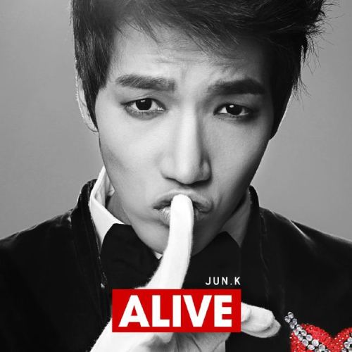 JUN.K's SOLO DEBUT- ALIVE!!! <333333 he still makes my heart beat, from group debut to solo debut