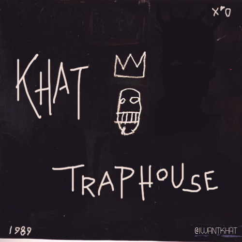 Khat | Traphouse Download Links :: 1. http://www.mediafire.com/?r1624su94mkalva 2. http://www.filedropper.com/khat-traphouse
