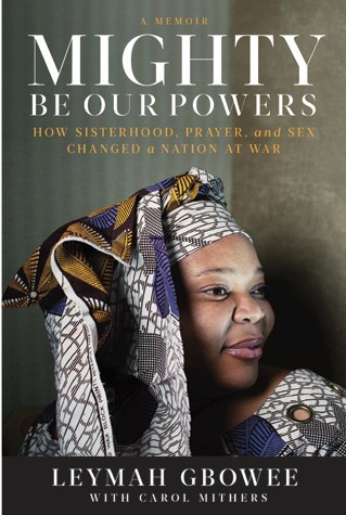 Leymah Gbowee: Liberian peace activist, author, Women in the World headliner, and now a Nobel Peace Prize winner, alongside Liberian  President Ellen Johnson Sirleaf, the first woman to win a free presidential election, and Yemeni anti-government protest leader Tawakkul Karman.