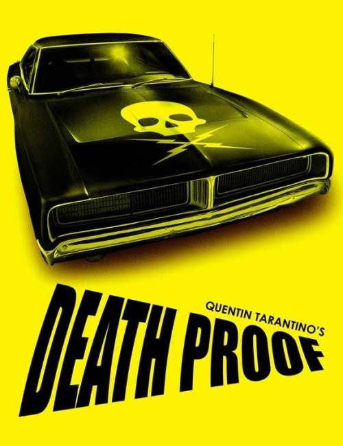 fuckyeahmovieposters:  Death Proof