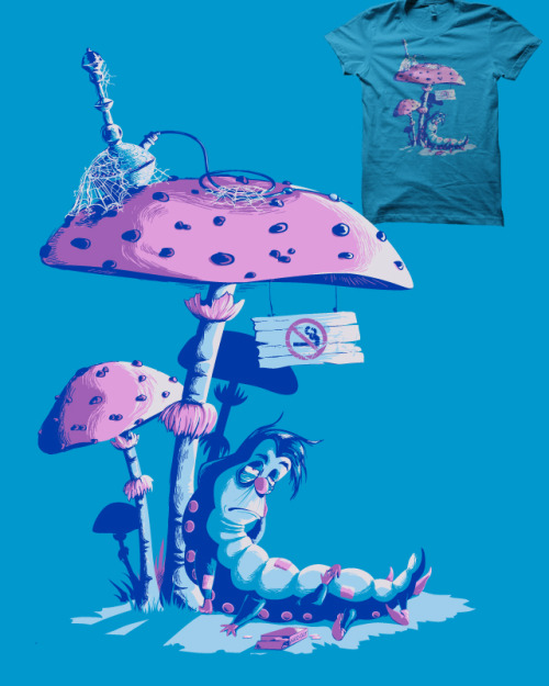 No smoking in Wonderland is up for scoring at Threadless. If you like, you can vote here or click the picture. Thanks :D. Di.Jay on tumblr| Facebook