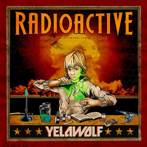 Album Artwork: Yelawolf - Radioactive
