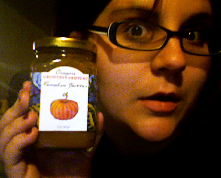 PUMPKIN BUTTER. World Market, $3.99. I bought it. I took it out to a nice dinner. And then I put my dick in it.