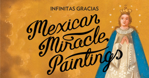 Infinitas Gracias: Mexican miracle paintingsFrom 06.10.2011 until 26.02.2012 at the Wellcome Collection in London, UKMexican votives are small paintings, usually executed on tin roof tiles or small plaques, depicting the moment of personal humility when an individual asks a saint for help and is delivered from disaster and sometimes death.'Infinitas Gracias' will feature over 100 votive paintings drawn from five collections held by museums in and around Mexico City and two sanctuaries located in mining communities in the Bajío region to the north: the city of Guanajuato and the distant mountain town of Real de Catorce.Together with images, news reports, photographs, devotional artefacts, film and interviews, the exhibition will illustrate the depth of the votive tradition in Mexico.Website