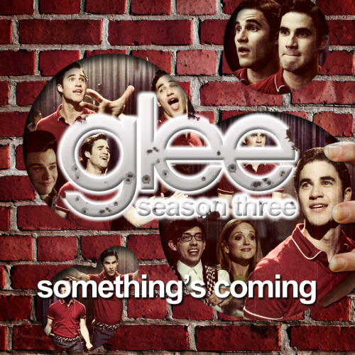 legleekcestchic:    Alternative Album Art - Season 3 - Glee Something's Coming FULLSIZE on DA (800 x 800 px) Right Click on a song —> Get info —> 'Artwork' tab —> Copy and paste this artwork! —> More Album art! <—  *updated with fullsize link on Deviant art